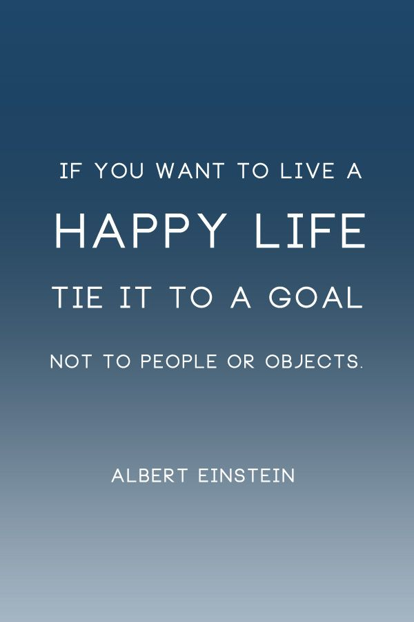 Inspirational Quotes If You Want To Live A Happy Life Tie It To