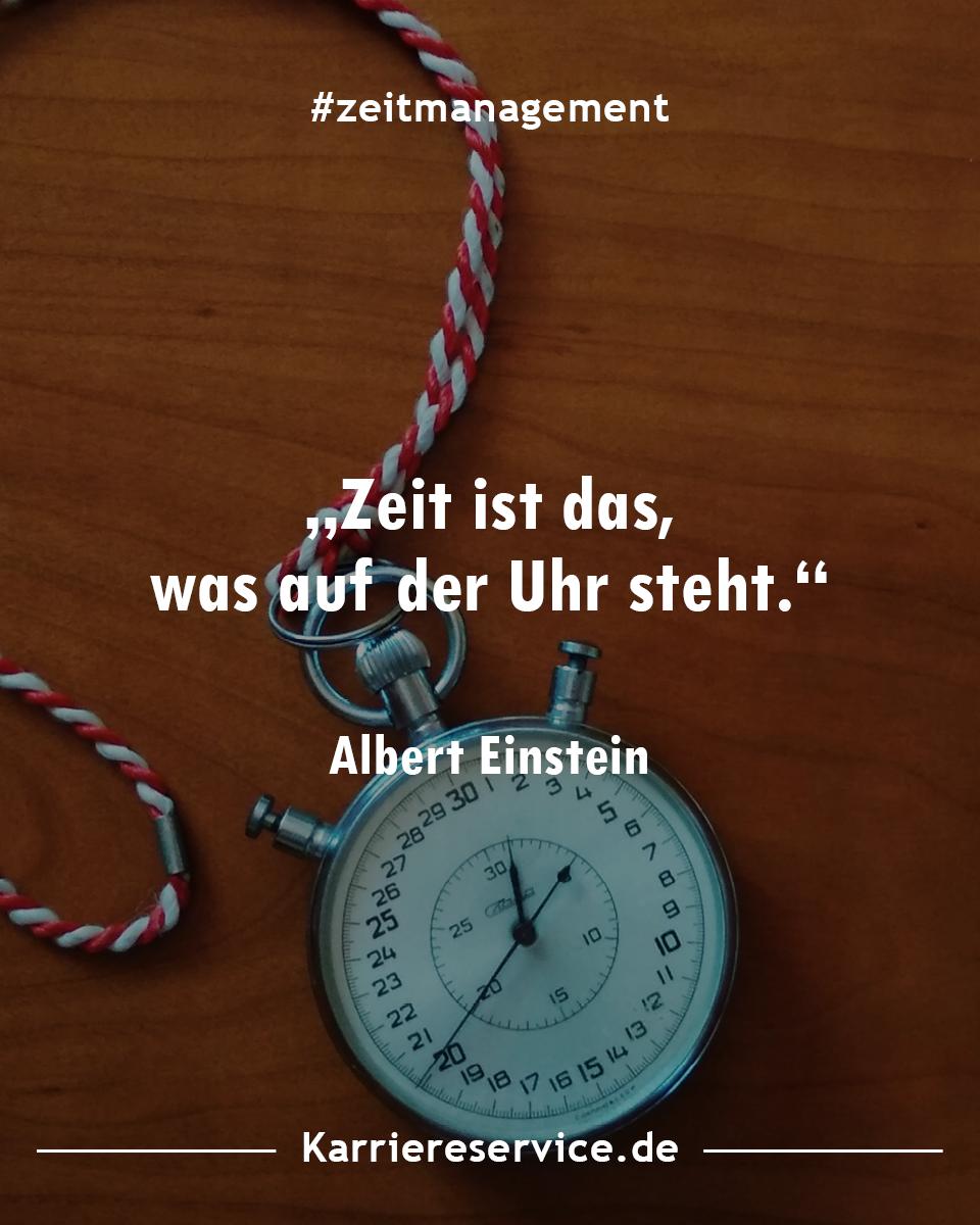 Zeitmanagement Zitate Spruche Und Inspirationen Zeitmanagement Berufsberatung Karriereberatung