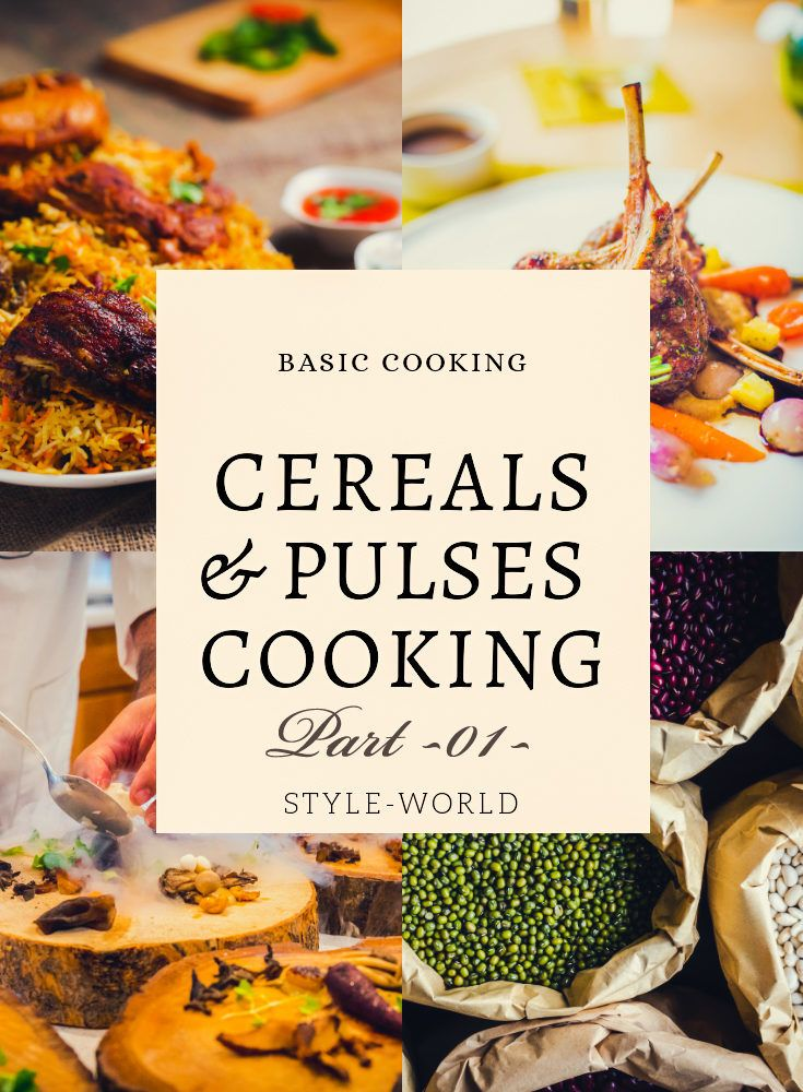 Cereals & Pulses cooking Part 01 (cooking basics