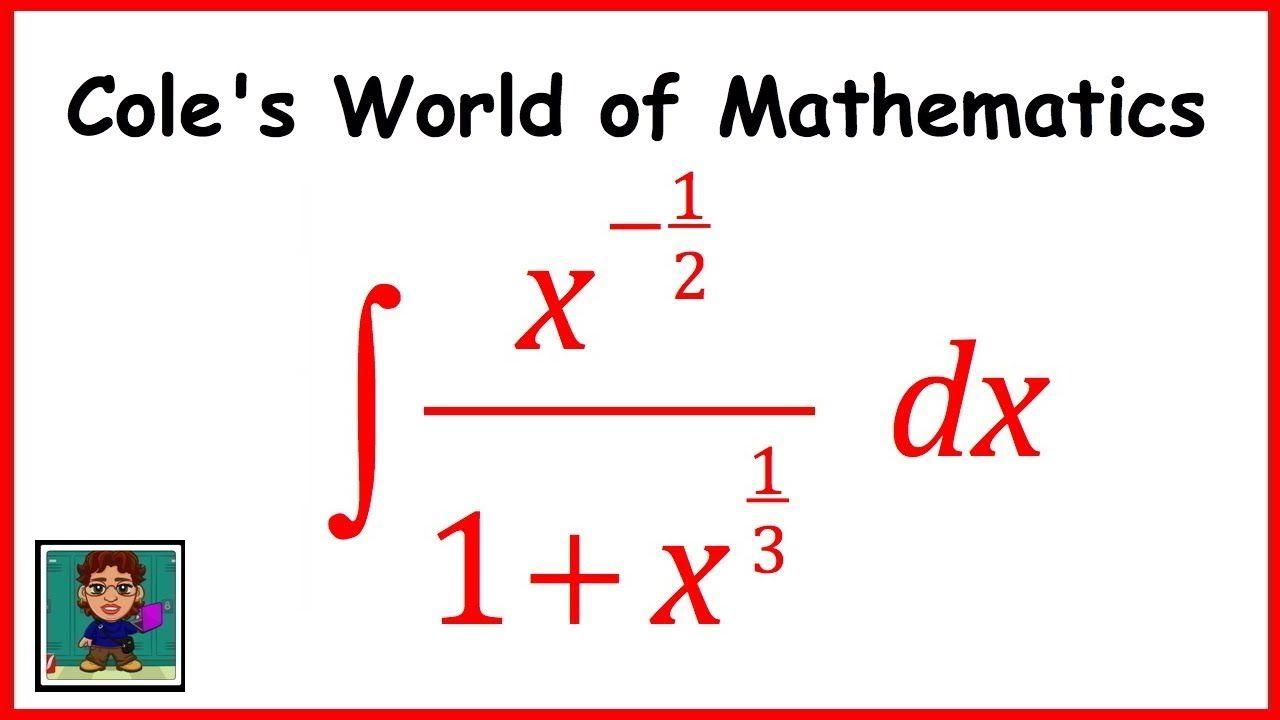 Integral Of X 1 2 1 X 1 3 Calculus 1 Calculus 2 Calculus 2 Calculus Mathematics