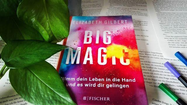 Effi reads: Big Magic von Elizabeth Gilbert