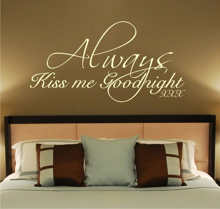 Genial Wall Sticker · Always Kiss Me Goodnight Vinyl Wall Decal ...