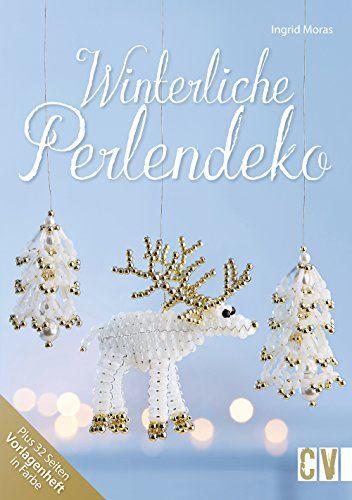 Winterliche Perlendeko by Ingrid Moras http://www.amazon.co.uk/dp/3838835727/ref=cm_sw_r_pi_dp_OwjGwb1YSGS5Y