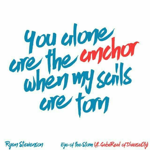 You alone are the anchor when my sails are torn | Worship ...