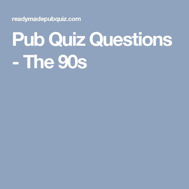 Pub Quiz Questions - The 90s | Grown-up Game Night | Pub