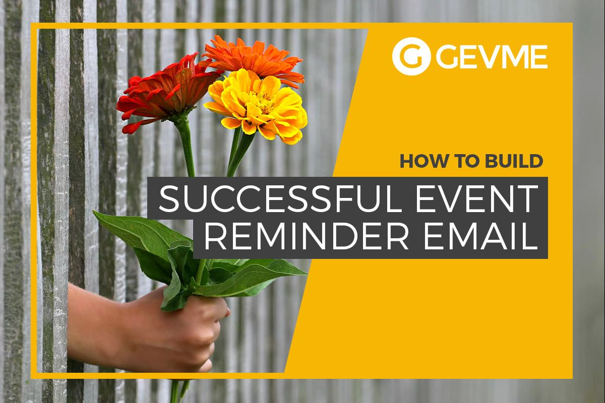 A Critical Part Of Any Campaign Is The Event Reminder Email It