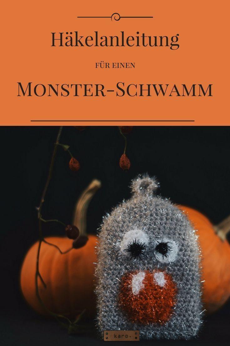 Monster häkeln - Spülschwamm Anleitung | Spülschwamm, Halloween ...