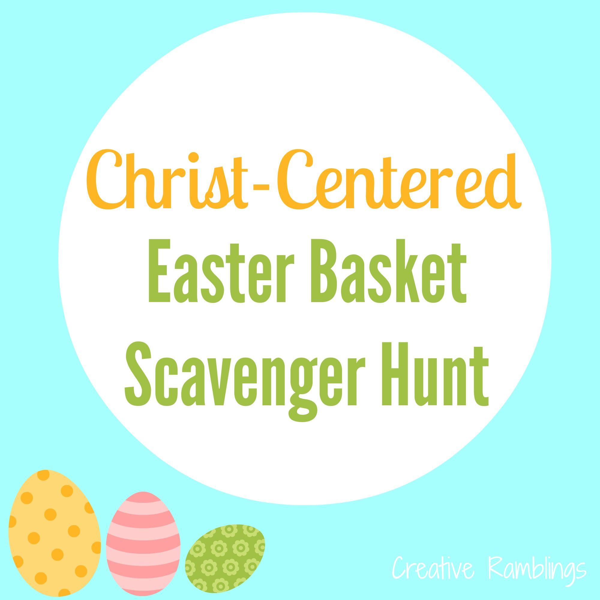 Christ centered easter basket scavenger hunt easter baskets christ centered easter basket scavenger hunt negle Gallery