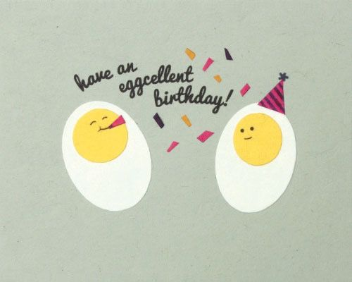 Birthday Card Pun Eggs Diy Birthday Card Puns Birthday Puns Happy Birthday Meme