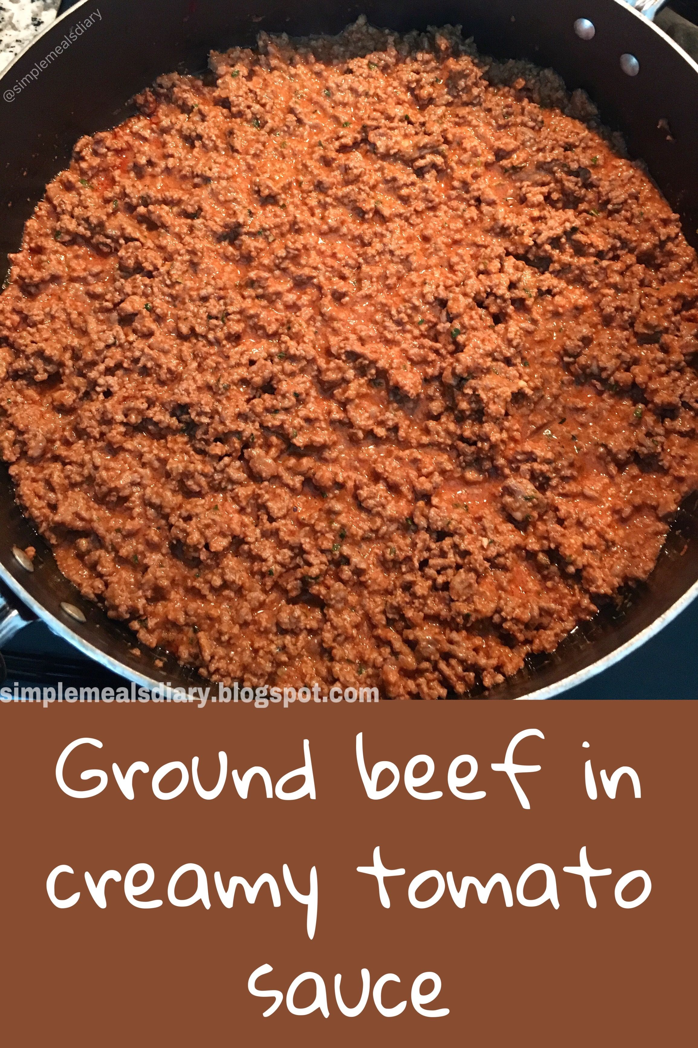 Ground Beef In Creamy Tomato Sauce Recipe Tomato Sauce Recipe Tomato Sauce Creamy Tomato Sauce