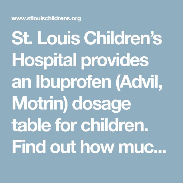 St. Louis Children's Hospital Provides An Ibuprofen (Advil