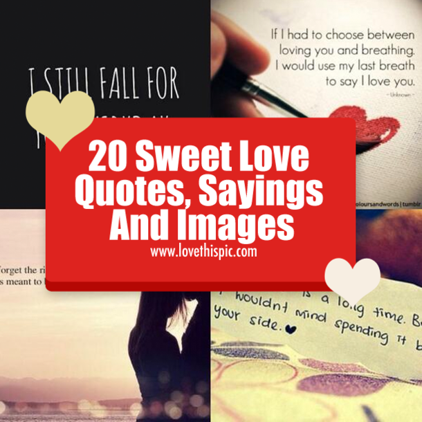 Love Quotes And Sayings 20 Sweet Love Quotes Sayings And Images  Wisdom