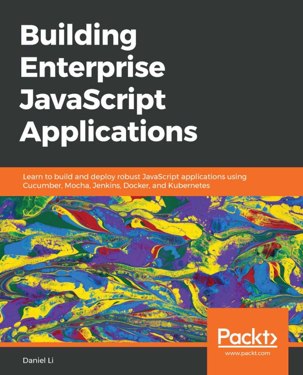 Building Enterprise JavaScript Applications (eBook) in 2019
