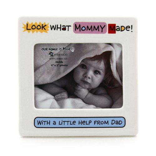 LOOK WHAT MOMMY MADE newborn baby frame by Our Name Is Mud  4x5 ** You can find more details by visiting the image link.