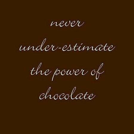 Chocolate Love Quotes Cool Chocolate Qoutes Recherche Google Chocolate Pinterest Chocolate