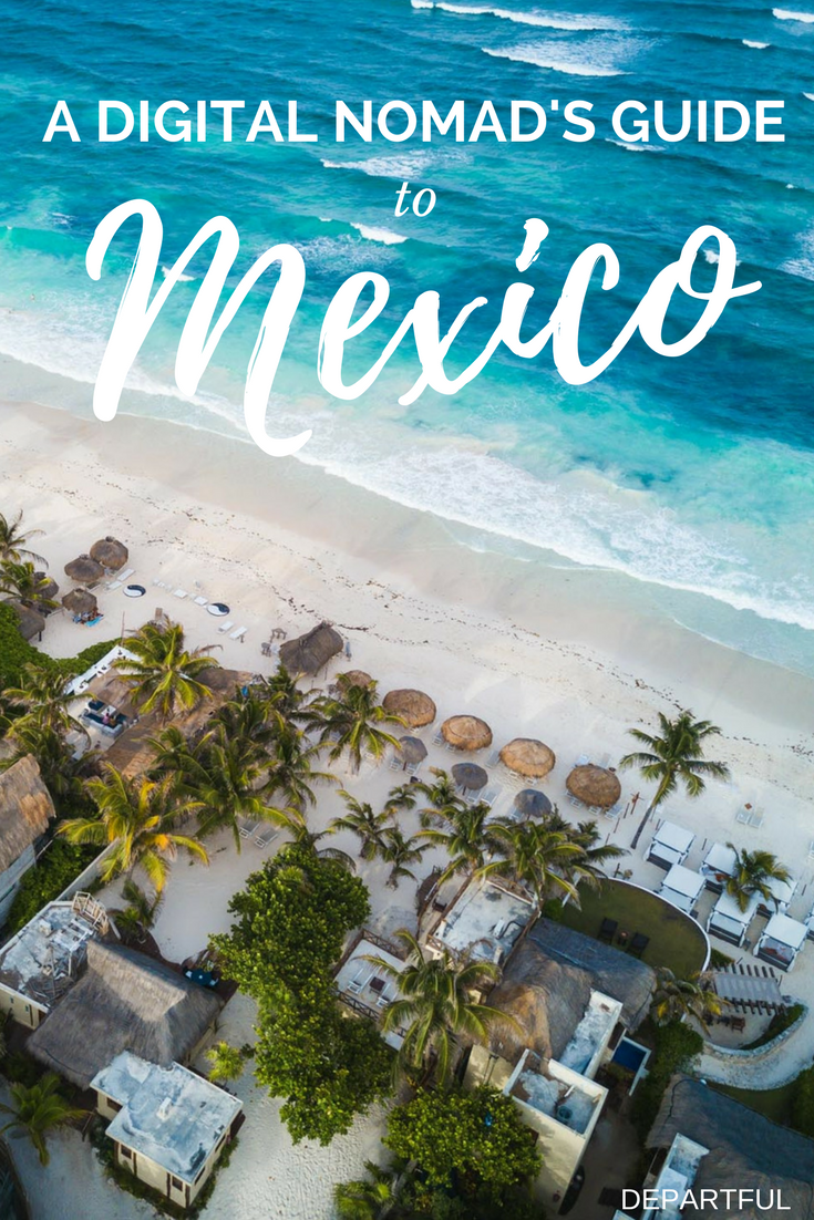 126d01295b Mexico is a top spot for digital nomads looking for warm weather ...