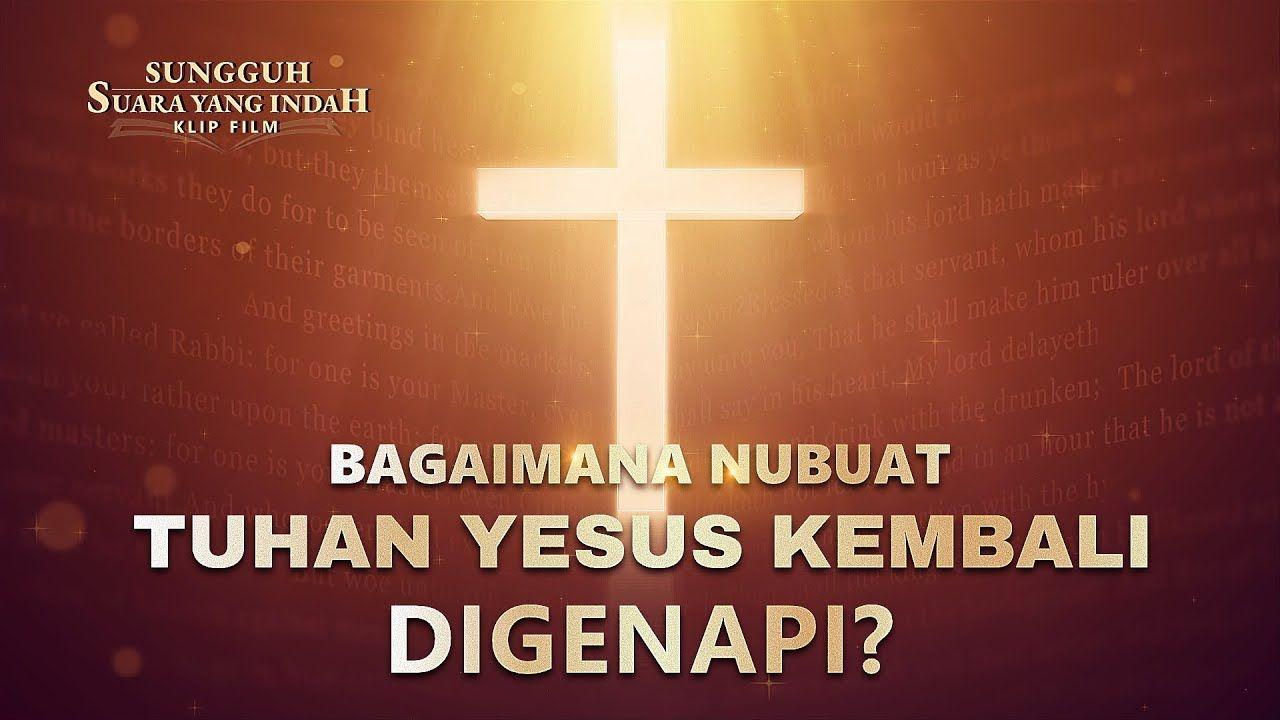 Sungguh Suara Yang Indah Klip Film 1 Bagaimana Nubuat Tuhan Yesus Kembali Digenapi Di 2020 Tuhan Yesus Film
