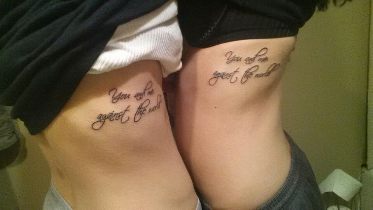 Us Against The World Tattoo You And Me Against The World Tattoo Quotes Tattoos World Tattoo