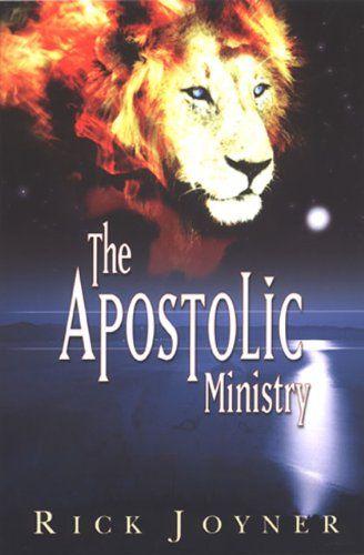 Bestseller Books Online The Apostolic Ministry Rick Joyner 9 01 Http Www Ebooknetworking Net Books Detail 19293 Inspirational Books Christian Books Books