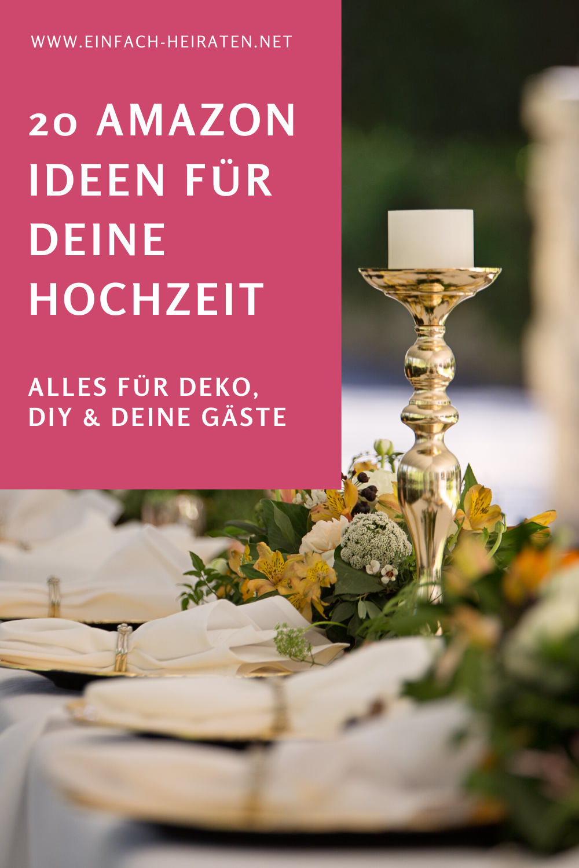 Die 20 Besten Amazon Produkte Fur Deine Hochzeit Einfach Heiraten In 2020 Hochzeit Hochzeitskarten Gestalten Hochzeit Mit Wenig Budget