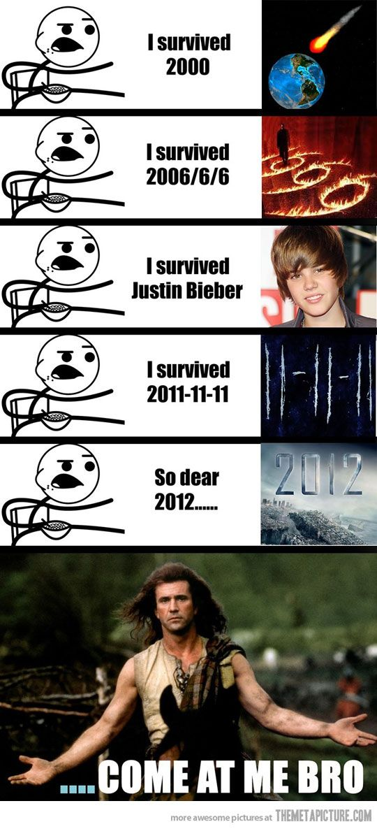Come at me 2012… | Worlds funniest pictures, I laughed ...