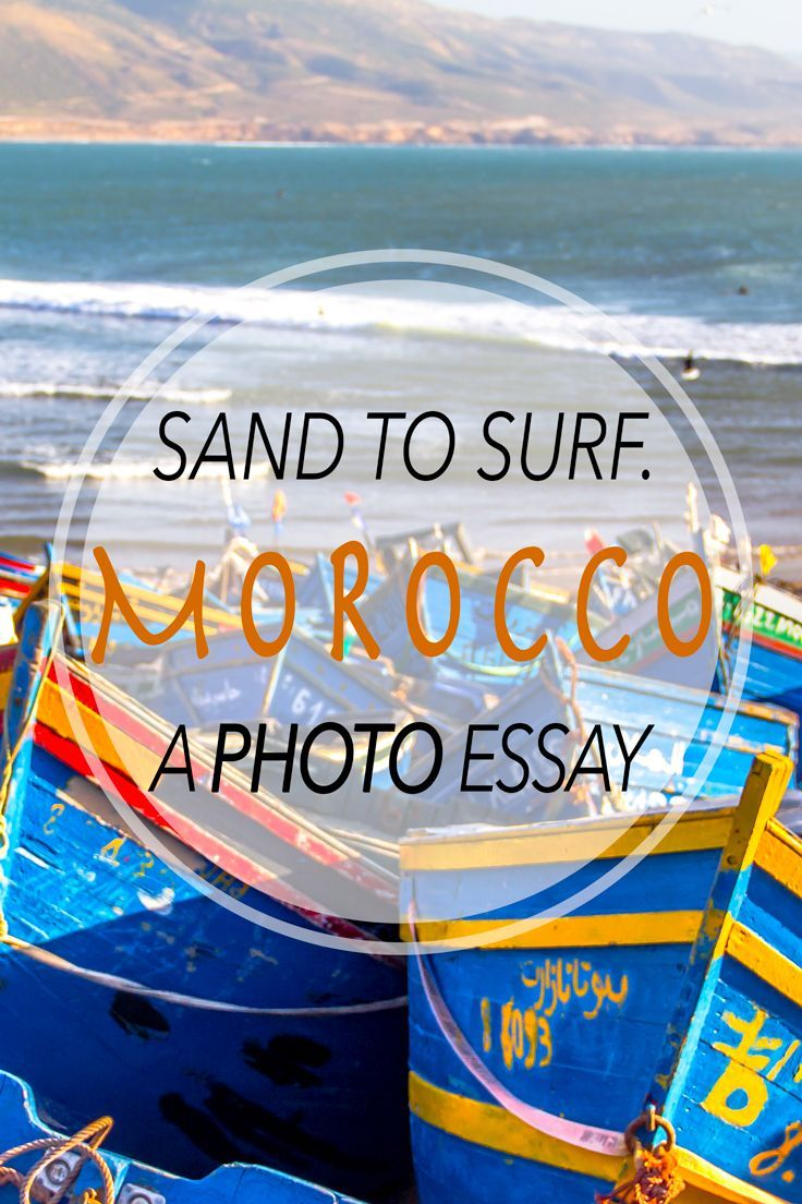 Argumentative Essay Conclusion From Sand To Surf A Moroccan Photo Essay  Rucksack Ramblings Original Essay also Dreams Essay From Sand To Surf A Moroccan Photo Essay  Stones Throw Morocco And  Essay On Life Experience