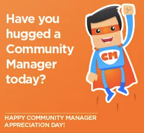 Have you hugged your #CommunityManager today?  Happy Community Manager Appreciation DaY #CMAD2017 #CM #CMAD