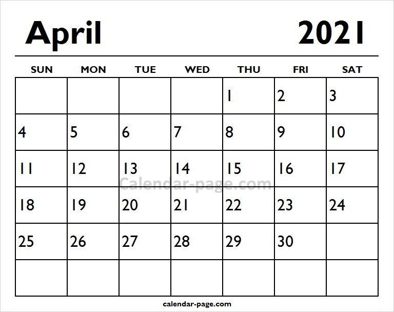 2021 April Printable Calendar Page Printable Calendar Pages School Calendar Calendar Pages