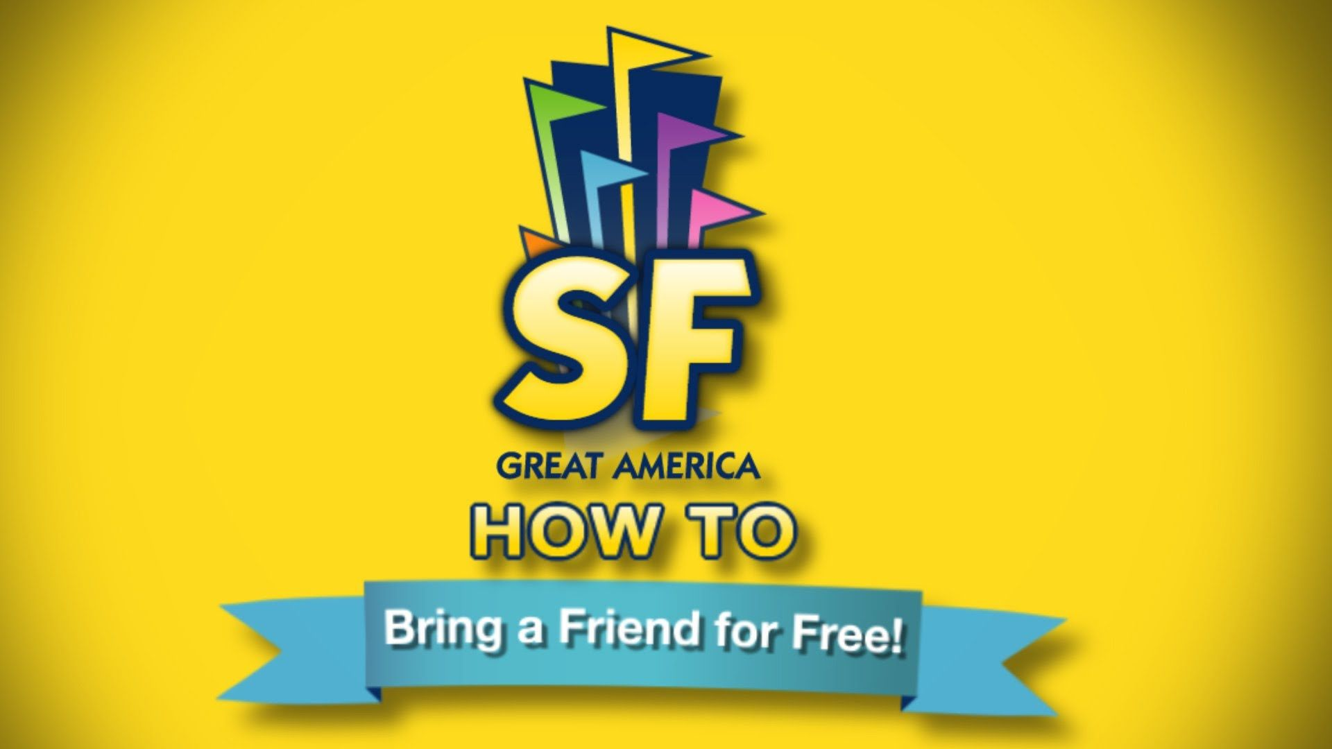 How To Bring A Friend Free Bring A Friend Six Flags Great America