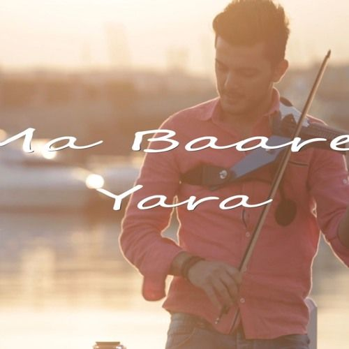Yara Ma Baaref Andre Soueid Violin Cover Yara International Music Cover Songs
