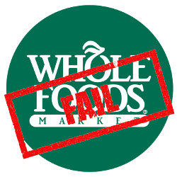 Whole Foods Logo With A Fail Red Rubber Stamp Across The Top Logo Food Whole Food Recipes Logos