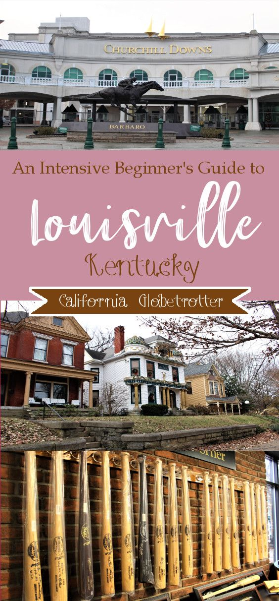 An Intensive Beginner's Guide to Louisville, Kentucky #travelnorthamerica