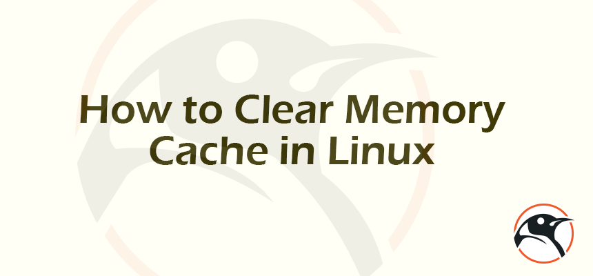 How To Clear Memory Cache In Linux Linux Pinterest Linux
