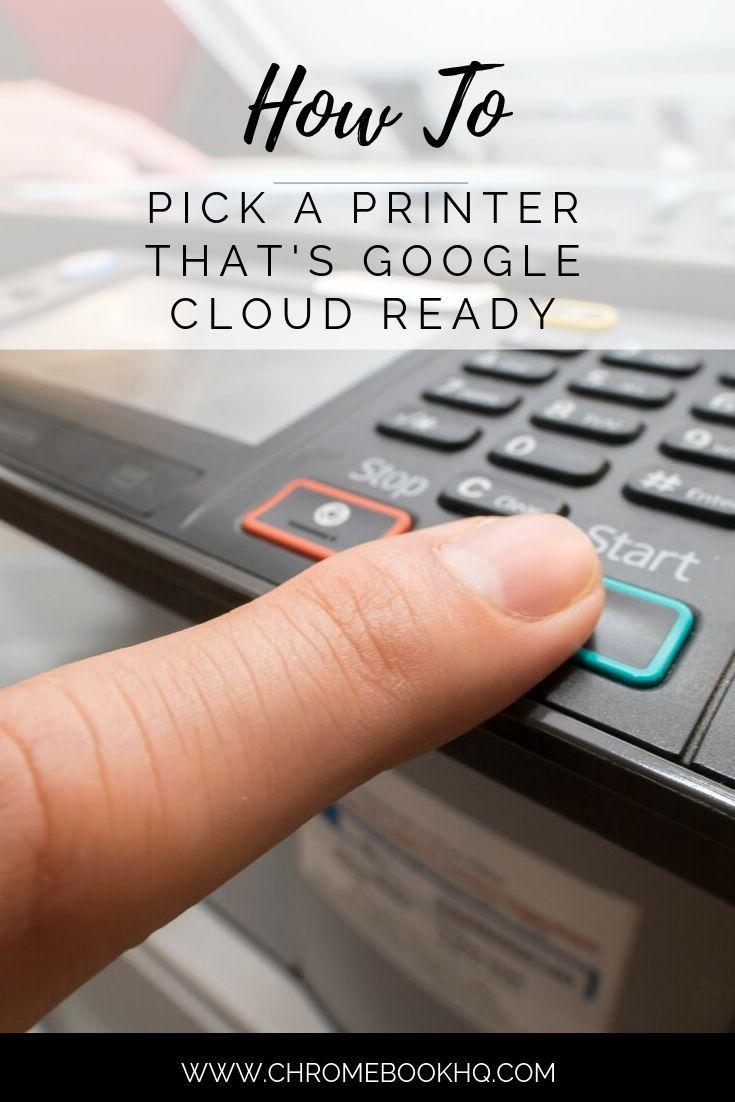 How to Pick a Printer That's Google Cloud Ready Printer