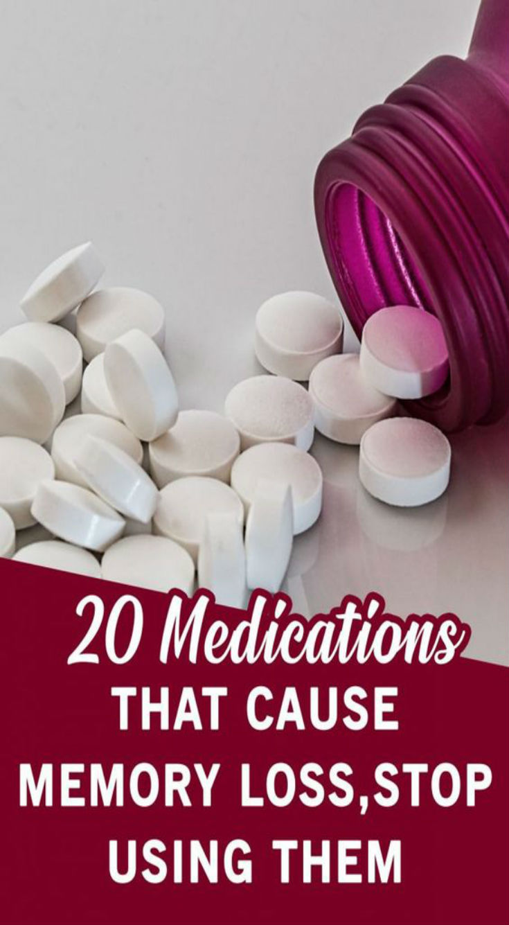 20 Medications That Cause Memory Loss, So Stop Using Them - Daily Rumors