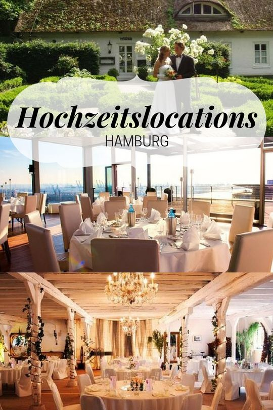 Heiraten In Hamburg Die Schonsten Locations In Der Hansestadt Reichen Vom Idyllischen Landhaus Uber Pe Hochzeit Hamburg Heiraten In Hamburg Hochzeitslocation