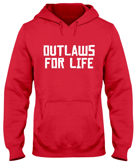 Outlaws For Life T Shirt Hoodie Sweatshirt Tank Top | teeshirtpublic