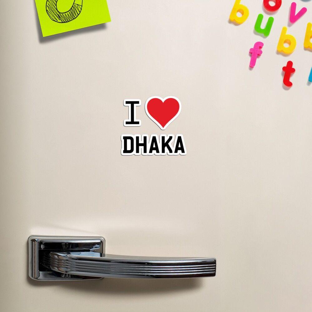 I Love Dhaka Magnet By Mugify In 2021 Magnets Fridge Magnets Dhaka [ 1000 x 1000 Pixel ]