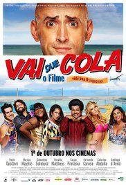 Vai Que Cola O Filme 2015 Imdb Em 2020 Filmes Filme Vida E