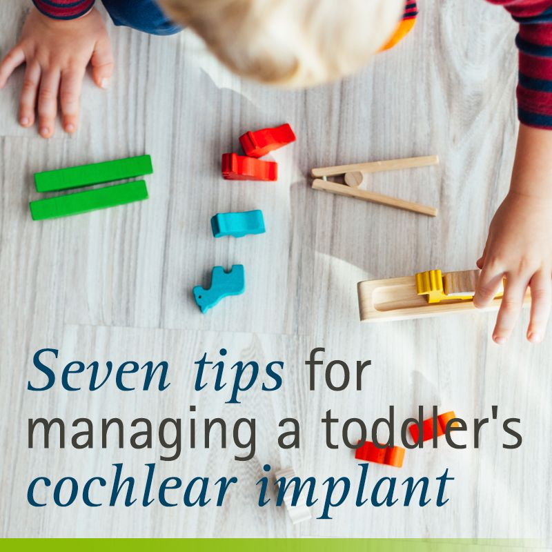7 Tips For Managing A Toddler's Cochlear Implant