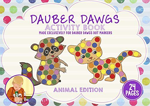 ANIMAL EDITION Dot Marker Activity Sheets 24 PAGES Made EXCLUSIVELY for Dauber Dawgs Dot Markers  Bingo Daubers with Free PDF Book Download ** Read more reviews of the product by visiting the link on the image. Note:It is Affiliate Link to Amazon.