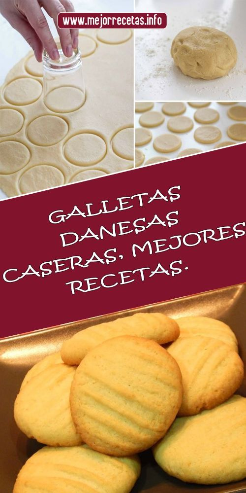 Galletas Danesas Caseras Mejores Recetas Receta De Galletas Caseras Recetas Danesas Recetas De Galletitas Dulces