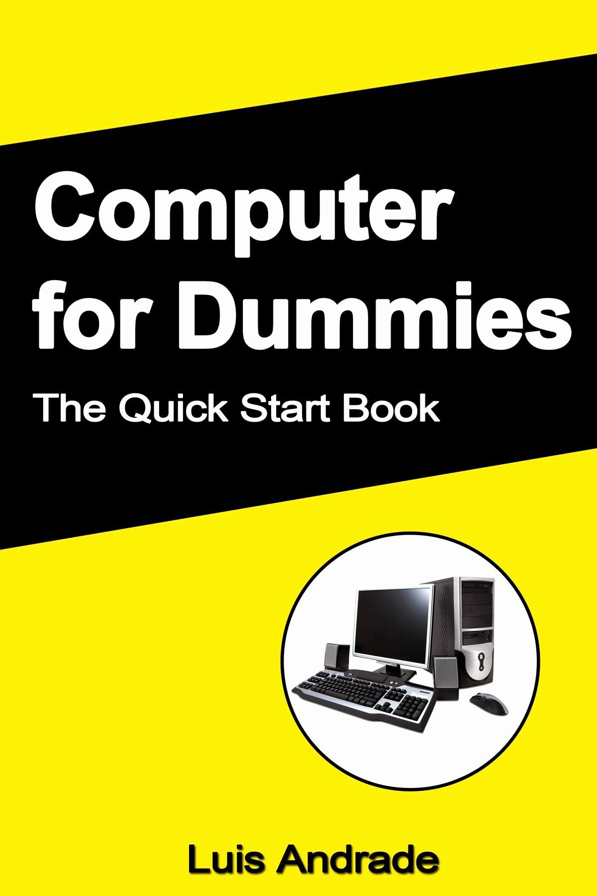 Book For Dummies Template New Puter For Dummies The Quick Start Book Ebook By Luis In 2020 Templates Books List Of Jobs