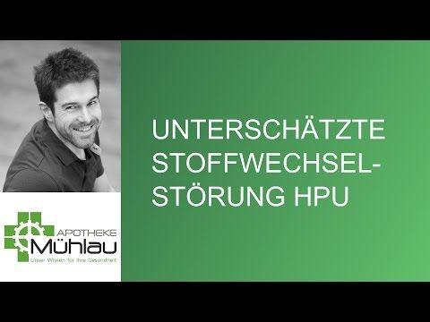 HPU - die unterschätzte Stoffwechselstörung - YouTube..