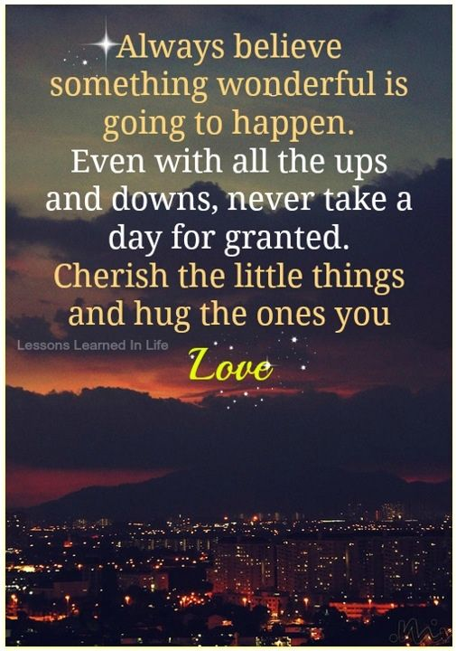 Hug The Ones You Love Granted Quotes Inspirational Quotes Pictures Lessons Learned In Life