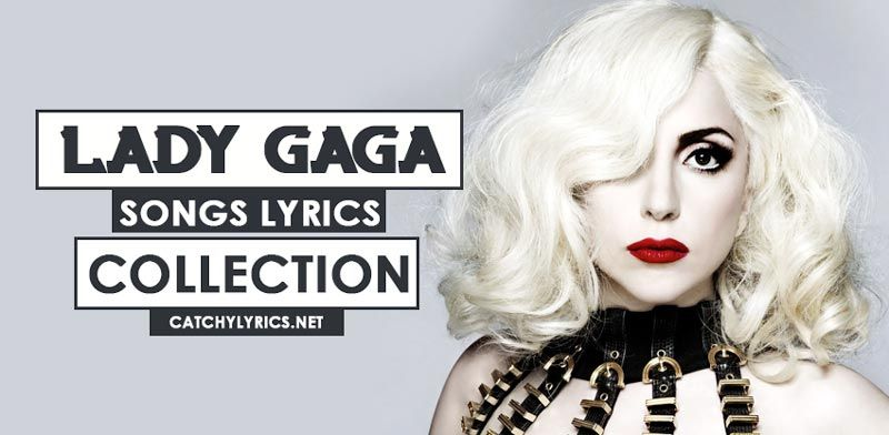 Lady Gaga Songs Lyrics - Best Hit Songs Collection | English Songs