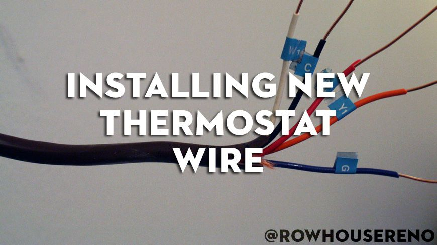 Installing A New Thermostat Wire New Thermostat Thermostat Wiring Installation