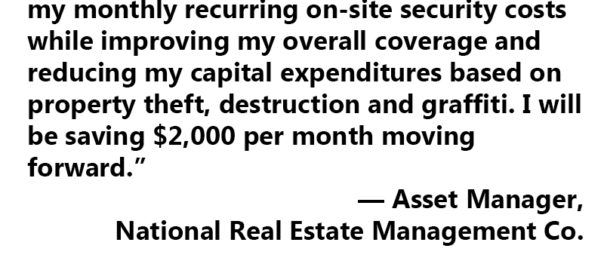 "Secure Property Management Quote of the Month  http://1smi.co/2geojsi    ""Stealth Monitoring allowed me to reduce my monthly recurring on-site security costs while improving my overall coverage and reducing my capital expenditures based on property theft, destruction and graffiti. I will be saving $2,000 per month moving forward."" — Asset Manager, National Real Estate Management Co.     http://stealthmonitoring.com"
