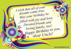 Happy Birthday Wishes Quotes For Uncle I Wish That All Of Your