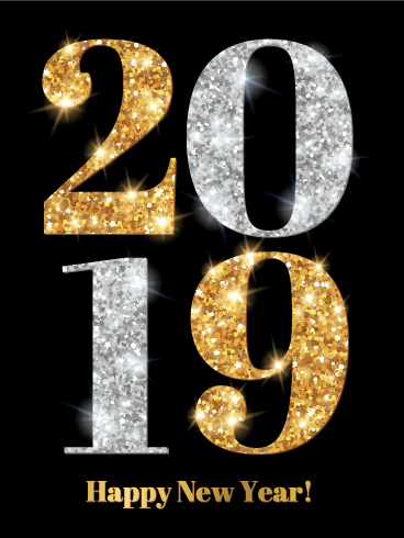 """Shiny Gold & Silver Happy New Year Card 2019. Do you prefer to spend your New Year's Eve at a fun-filled holiday bash with your friends? Then you'll love this Happy New Year card! This card's black background features a large """"2019"""" made of shiny, glitter-filled gold and silver numbers. Underneath, gold letters send a """"Happy New Year"""" message to everyone who receives this fun, celebratory New Year card!"""